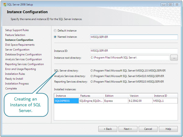 Figure 7. Creating an instance of SQL Server as a part of the installation. There is already an SQLEXPRESS instance that was installed when Visual Studio 2008 was installed on this virtual machine. The version number for SQL Server 2005 is 9.x and the version number for SQL Server 2008 is 10.x