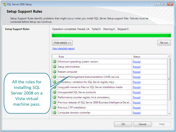 Figure 3. The SQL Server 2008 installer thinks it is OK to install on Windows Vista Ultimate virtual machine created with VMware Fusion.