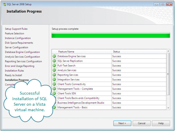 Figure 10. All the SQL Server 2008 tools and services have been installed successfully on this Windows Vista virtual machine on an iMac.