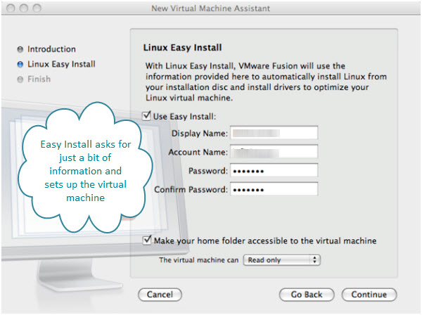 Figure 3. Easy Install for Ubuntu Linux virtual machine to be created with Fusion. Just provide the account information.