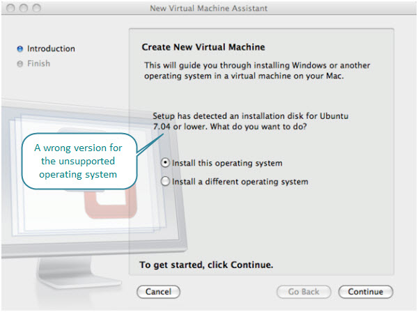 Figure 1. Ubuntu 8.1 is identified as Ubuntu 7.04 or lower on VMware Fusion 2.01. The support for Easy Install for this version was not there at the time of this writing.
