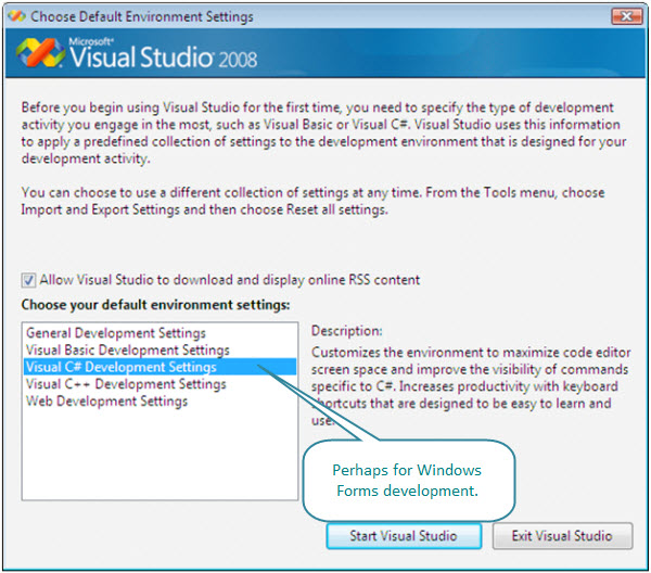 Figure 1. The Development Environment settings. This Visual Studio 2008 on a Vista virtual machine on an iMac can be used to develop Windows Forms applications.