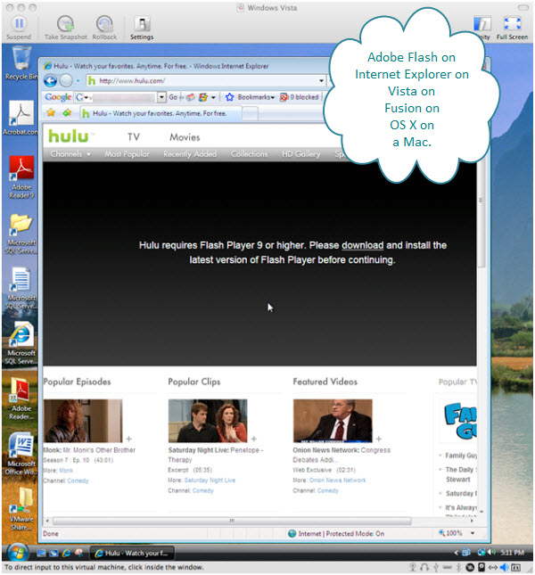 Figure 4. Getting Flash Player to watch hulu. This is a good test for sound, video, and Internet from inside the Vista virtual machine.