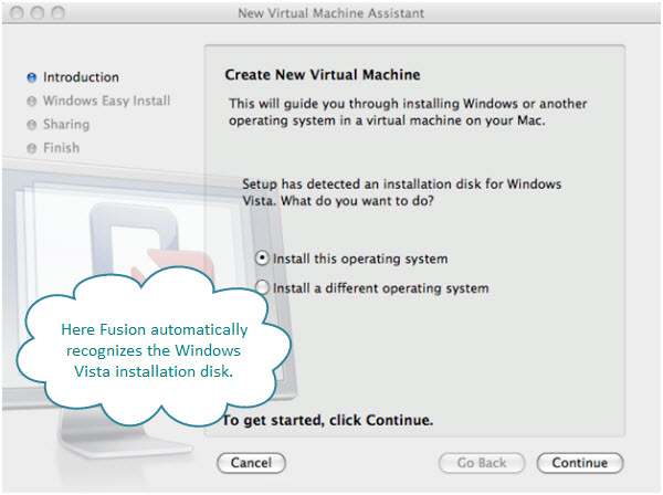 Figure 2. Installing Windows Vista. Here Fusion automatically recognizes that the operating system on DVD is Windows.