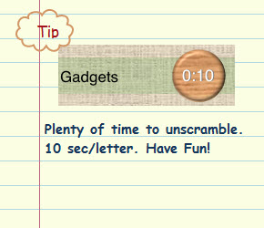 Figure 10. Plenty of time to unscramble. 10 sec/letter. Have Fun!