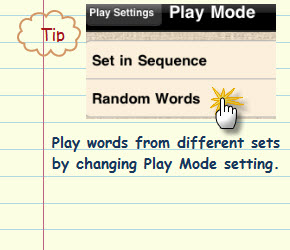 Figure 13. Play words from different sets by changing Play Mode setting.