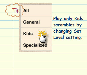 Figure 14. Play only Kids scrambles by changing Set Level setting.