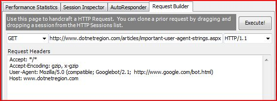 Googlebot HTTP Request from Fiddler